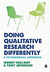 Doing Qualitative Research Differently: A Psychosocial Approach