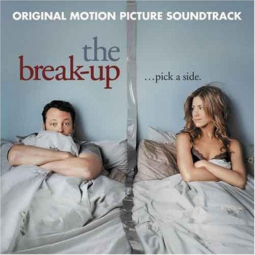 Various Artists Various Artists Soundtracks 2006 The Break Up Amazon Com Music