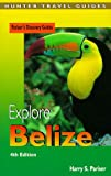 Explore Belize (Explore Belize, 4th ed)