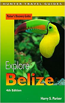 Book Explore Belize (Pariser's discovery guide)