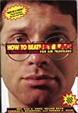 How to Beat Jet Lag: A Practical Guide for Air Travelers/Book and Eyemask and Eyeshades Walter Reich, Norman E. Rosenthal, Thomas A. Wehr and Dan A. Oren