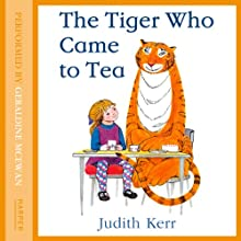 The Tiger Who Came to Tea Audiobook by Judith Kerr Narrated by Geraldine McEwan