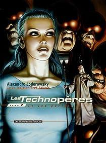 Les Technopères, Tome 7 : Le jeu parfait par Jodorowsky