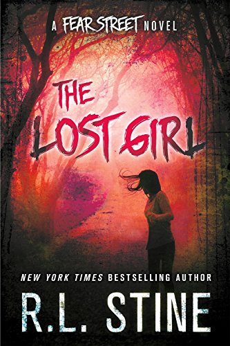 The Lost Girl (Fear Street Relaunch) ()