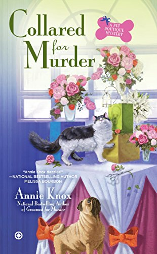 Collared for Murder (Pet Boutique Mystery)