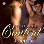 Bless Us with Content |  Tinnean