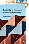 Agricultural Marketing: Structural Mo...