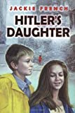 Hitler's Daughter, Jackie French and Jackie French, 0060086521