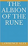 The Albion of the Rune