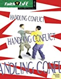 Handling Conflict, Gary Wilde and Tammy L. Bicket, 0764424947