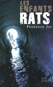 """Afficher """"Les enfants-rats"""""""