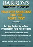 Barron's Practice Exercises for the Toefl Test (Test Preparation)