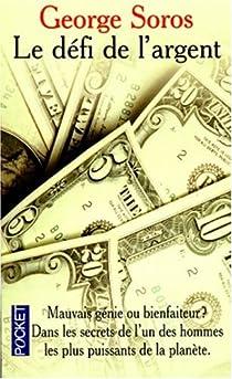 Le défi de l'argent par Soros