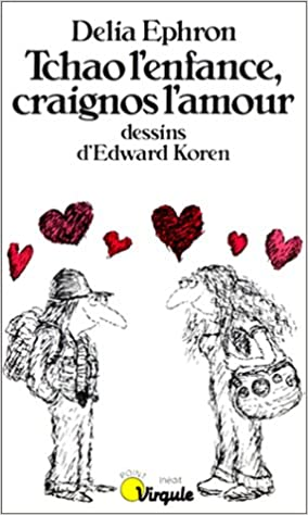 En ligne Tchao l'enfance, craignos l'amour pdf