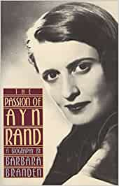 The Passion of Ayn Rand: A Biography: Amazon.es: Barbara