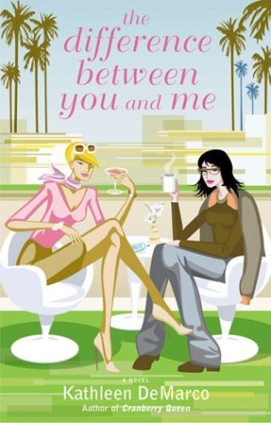 Download By Kathleen De Marco - The Difference Between You and Me: A Novel (2004-06-17) [Paperback] ebook