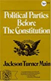 Political Parties Before the Constitution 9780393007183