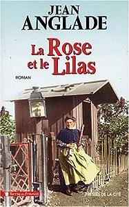 """Afficher """"La rose et le lilas"""""""