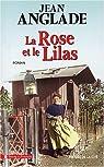 La Rose et le Lilas par Anglade