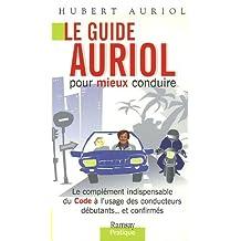 Guide auriol pour mieux conduire (le) le complément indispensable