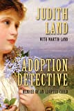Adoption Detective, Judith Land and Martin Land, 1604945710