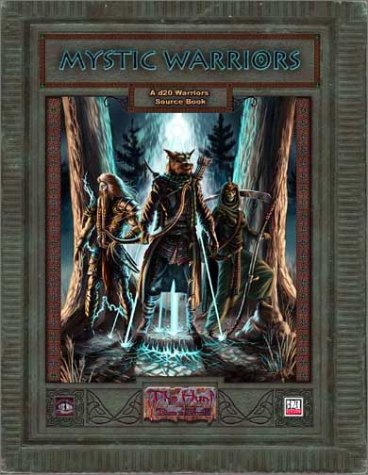 Mystic Warriors (d20 Fantasy Roleplaying Supplement)