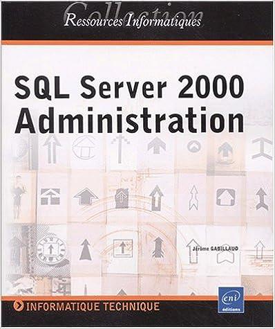 Livres gratuits SQL Server 2000 : Administration pdf