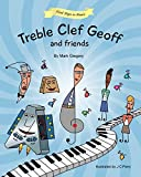 img - for Treble Clef Geoff and Friends (First Steps in Music) book / textbook / text book