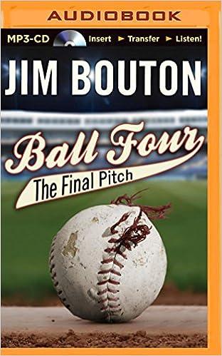 e69b3c65c959 Ball Four: The Final Pitch: Jim Bouton: 9781491542859: Books - Amazon.ca
