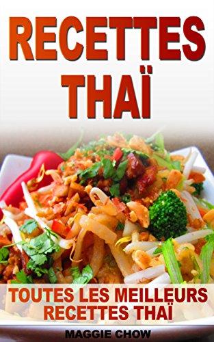 Recettes Thai Toutes Les Meilleurs Recettes Thai Recettes