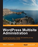 WordPress Multisite Administration Front Cover
