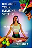 Balance Your Immune System with Food, Herb & Exercise