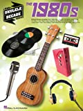The 1980s, Hal Leonard Corp., 1480309206