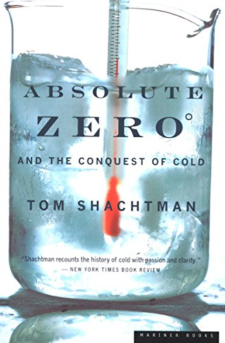 Absolute zero and the conquest of cold tom shachtman amazon absolute zero and the conquest of cold by shachtman tom fandeluxe Choice Image