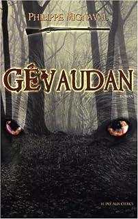 Gévaudan : roman, Mignaval, Philippe