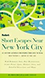Short Escapes near New York City, Bruce Bolger and Gary Stoller, 0679030921