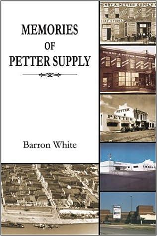 promo code 24e01 37fe3 Memories of Petter Supply  Barron White  9780741417350  Amazon.com  Books