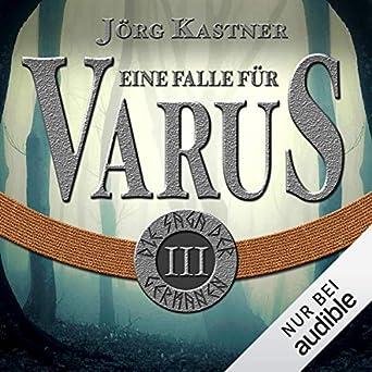 Eine Falle für Varus: Die Saga der Germanen 3