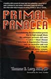 img - for Primal Panacea by Levy, Thomas E. (2011) book / textbook / text book