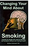 Changing Your Mind about Smoking 9780967979809