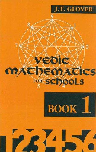 Vedic Mathematics for Schools (Book 1) (Bk.1)