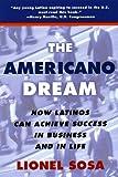 The Americano Dream, Lionel Sosa, 0452278317