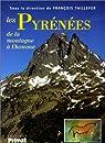 Pyrénées : de la montagne à l'homme par Taillefer