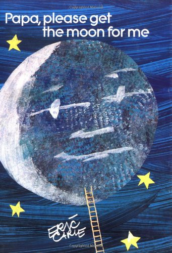 Papa, Please Get the Moon for Me: Miniature Edition (The World of Eric Carle)