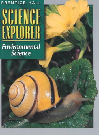Science Explorer: Environmental Science -