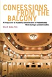 Confessions From The Balcony: A Perspective of Minority Leadership Inside a Majority Institution
