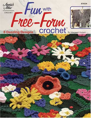 Fun with Free-Form Crochet by Margaret Hubert (2004-11-04)