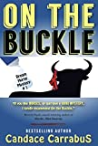 On The Buckle: a humorous romantic mystery (Dreamhorse Mystery #1) (Dream Horse Mystery)