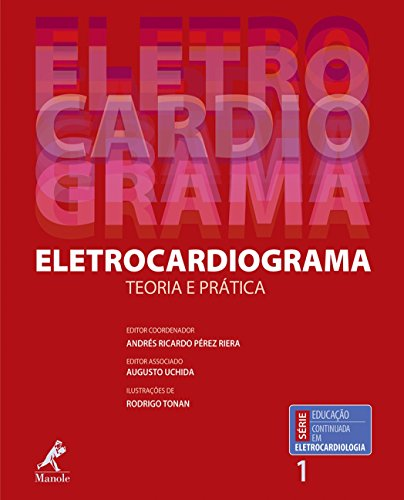Eletrocardiograma: Volume 1