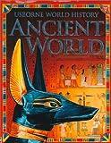 Ancient World (World History (Usborne))